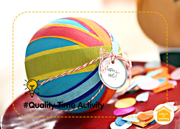 Quality Time Activity : Bola Hadiah Jadi Bola Kejutan