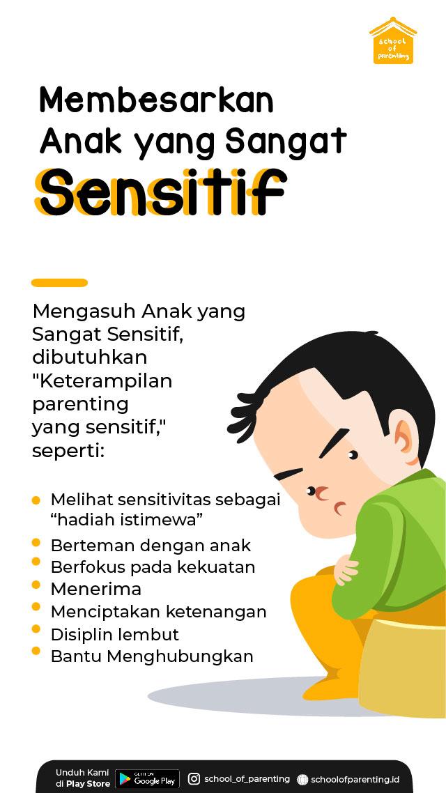 tips membesarkan anak yang sensitif