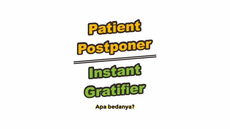 Anak Anda Seorang Instant Gratifier atau Patient Postponer