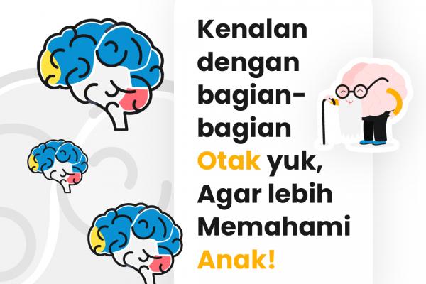 Mendukung Perkembangan Otak Anak